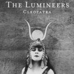 'Cleopatra' by The Lumineers Album Review: A Mature Sophomore Album