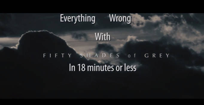 Hilarious 'Everything Wrong With Fifty Shades Of Grey' Video Goes Viral