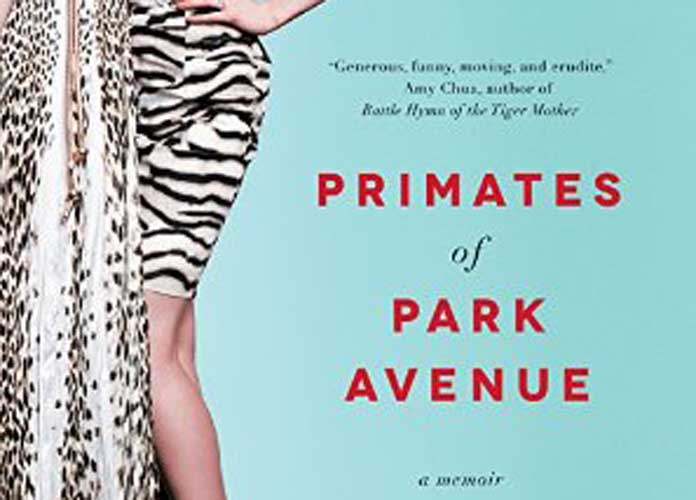 'Primates Of Park Ave' Review: Tale Of Upper East Side Mothers Makes For Easy Read But Lacks Insight