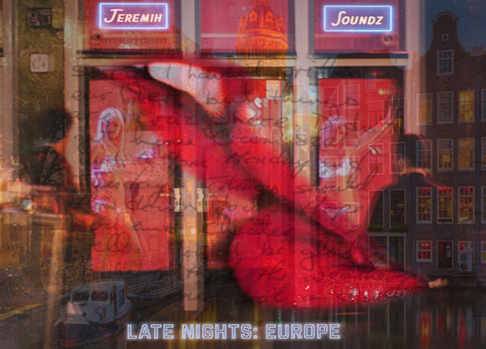 'Late Nights: Europe' [Mixtape] by Jeremih Album Review: A-List Collaborations & Seductive Jams