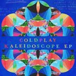 'Kaleidoscope EP' By Coldplay Review: Takes The Best With The Worst