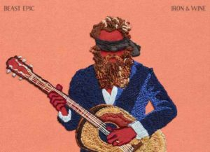 'Beast Epic' Album Review By Iron & Wine: Folk Singer Returns To Roots On New Album
