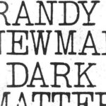 'Dark Matter' By Randy Newman Album Review: Mix Of Poignant Sad Stories & Politics