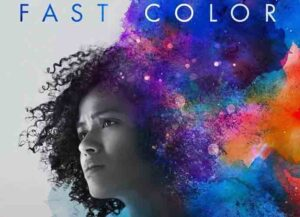 'Fast Color' Blu-Ray Review: A Bold Superhero Origin Story