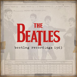 New Beatles 'Bootleg' Album Released On iTunes: Unreleased Recordings From 1963