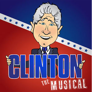 'Clinton: The Musical' Coming To New York City