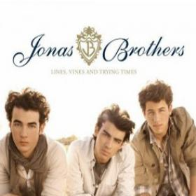 Lines, Vines, and Trying Times By The Jonas Bros
