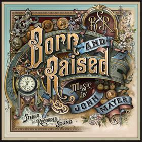 Born and Raised by John Mayer