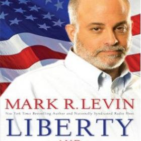 Liberty and Tyranny By Mark Levin